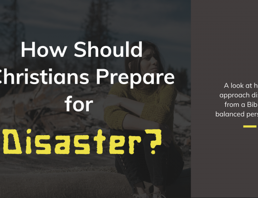 How should Christians prepare for Disaster?